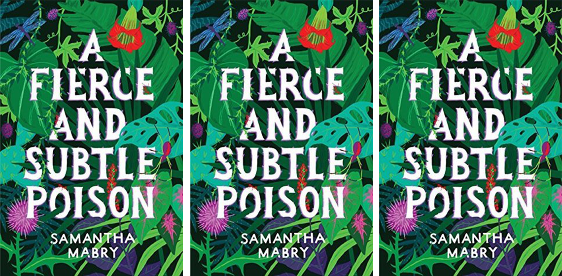Book cover for A Fierce and Subtle Poison by Samantha Mabry