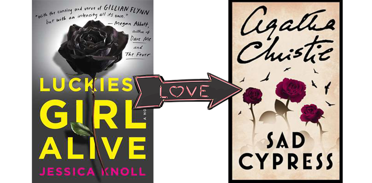If you liked Luckiest Girl Alive you'll like Sad Cypress | On trishajennreads