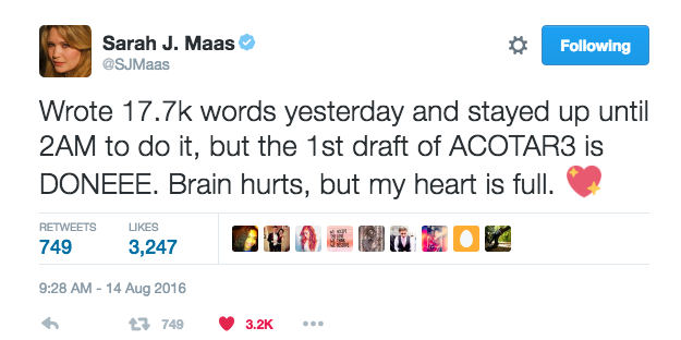 Sarah J. Maas tweeted that she wrote 17.7 thousand words in one day.