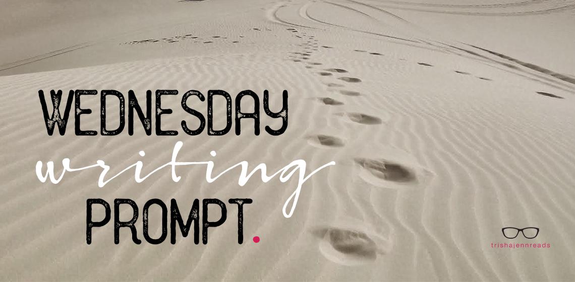 Desert - Wednesday Writing Prompt Response - trishajennreads