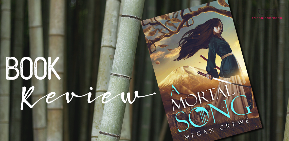 Book Review: A Mortal Song | on trishajennreads