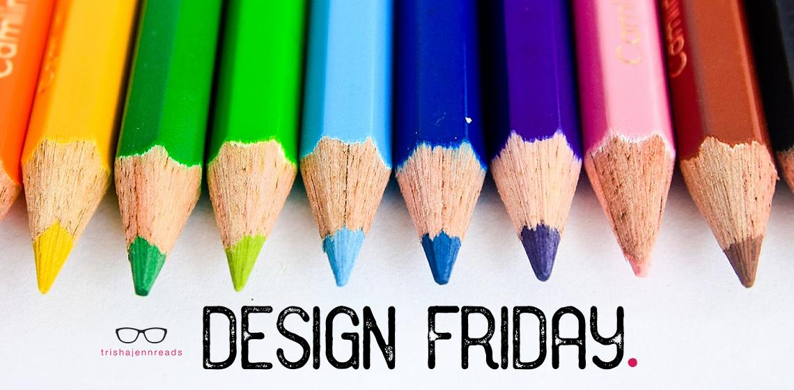 design friday on trishajennreads, and a row of coloured pencils