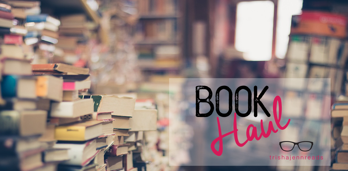 book haul on trishajennreads