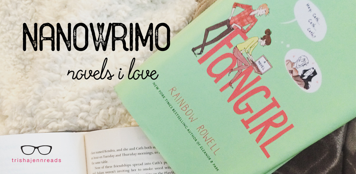 NANOWRIMO novels I love | trishajennreads
