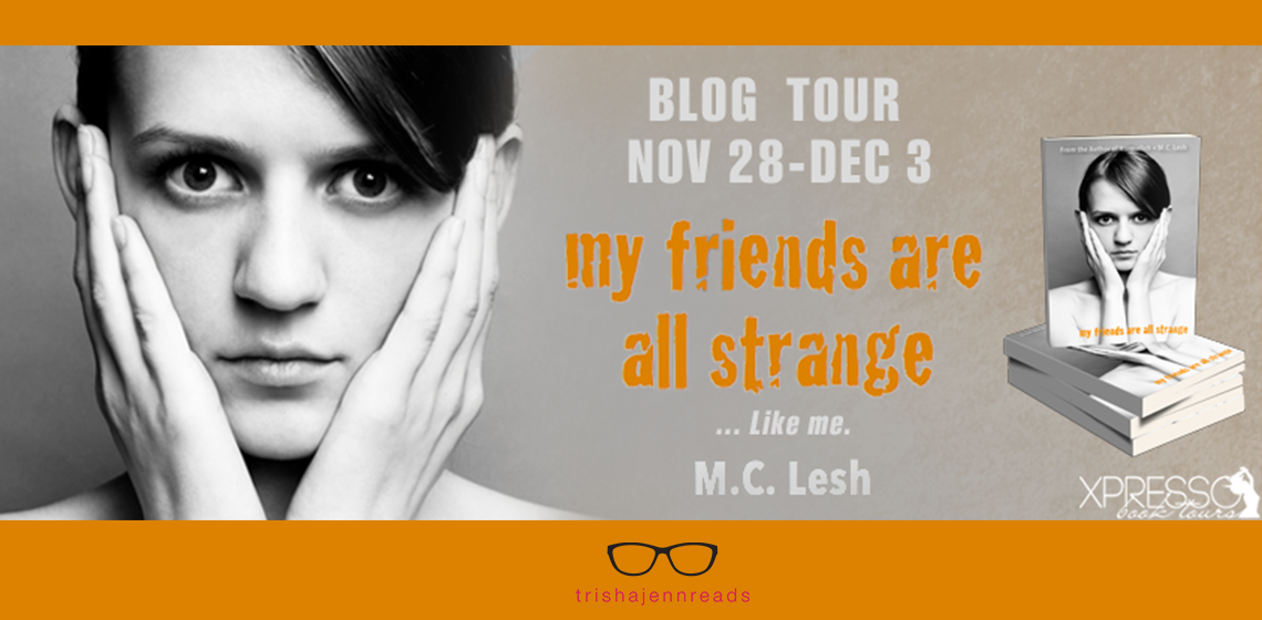My Friends Are All Strange book review tour