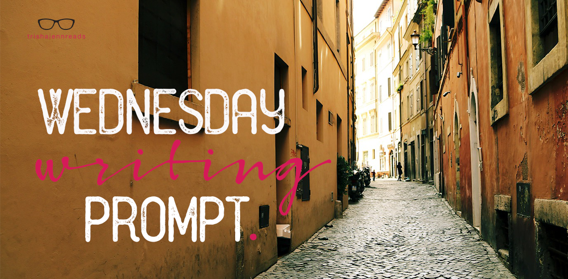 Wednesday writing prompt #11