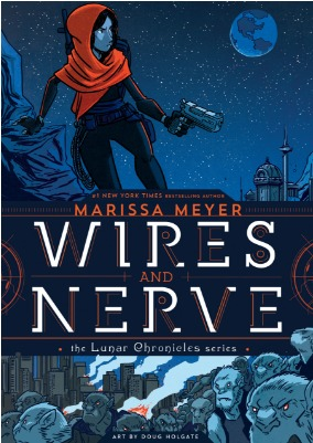 wires and nerve volume 1 by marissa meyer