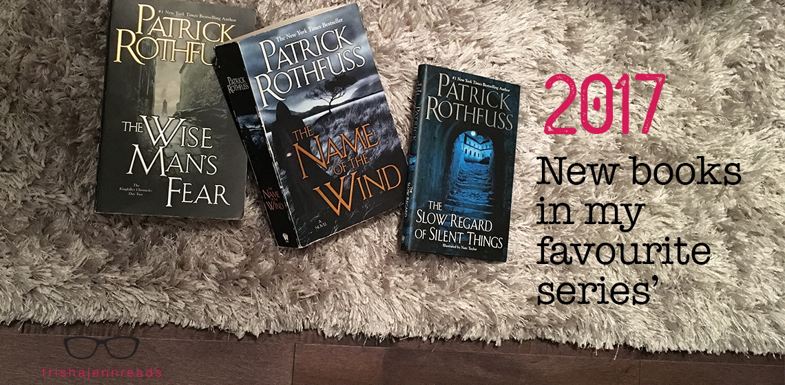2017 new books in my favourite series