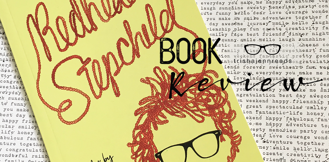 book review - redheaded stepchild - trishajennreads