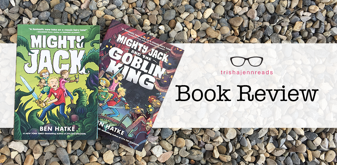 Book review on trishajennreads: Mighty Jack & Mighty Jack and the Goblin King by Ben Hatke