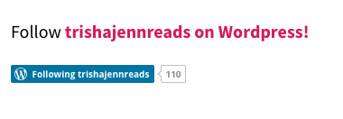 follow trishajennreads on wordpress