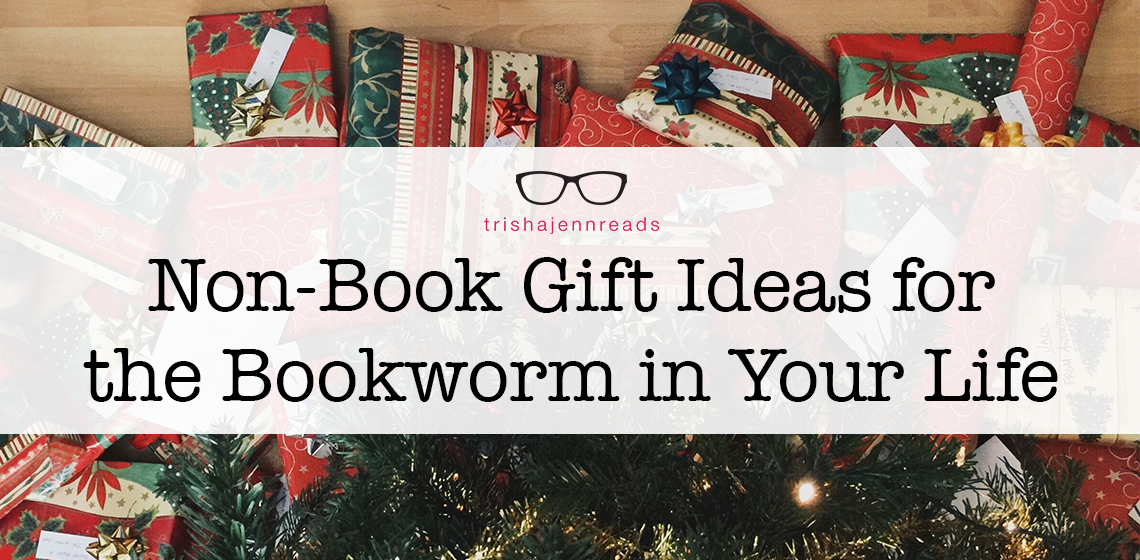non-book bookish gift ideas for the bookworm in your life