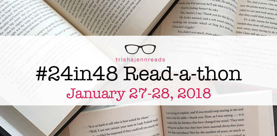 24 in 48 read-a-thon on trishajennreads