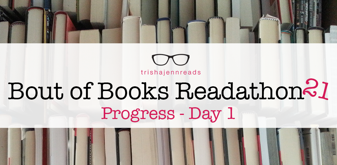 Bout of Books 21 Reading Progress on trishajennreads