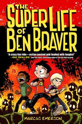 The Super Life of Ben Braver cover