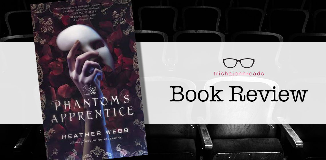 book review: the phantom's apprentice on trishajennreads