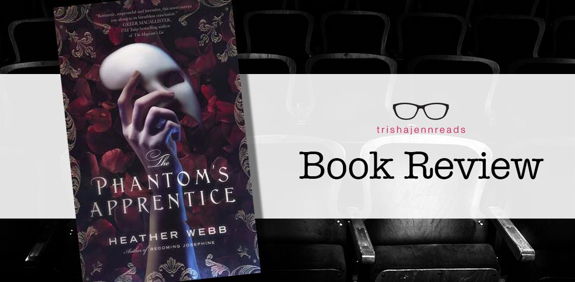 book review: the phantom's apprentice on trishajennreads