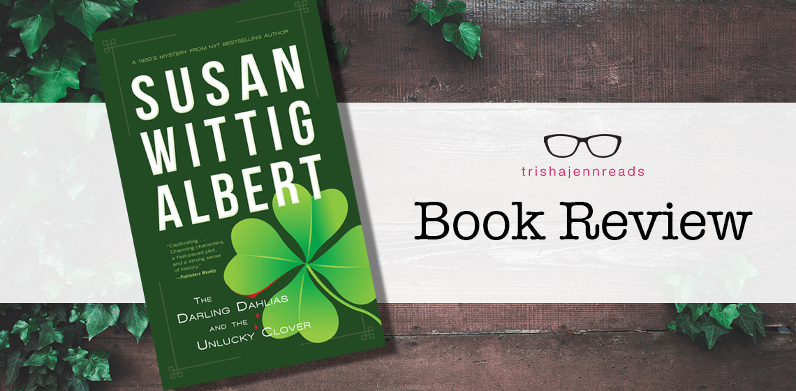 the darling dahlias and the unlucky clover book review on trishajennreads