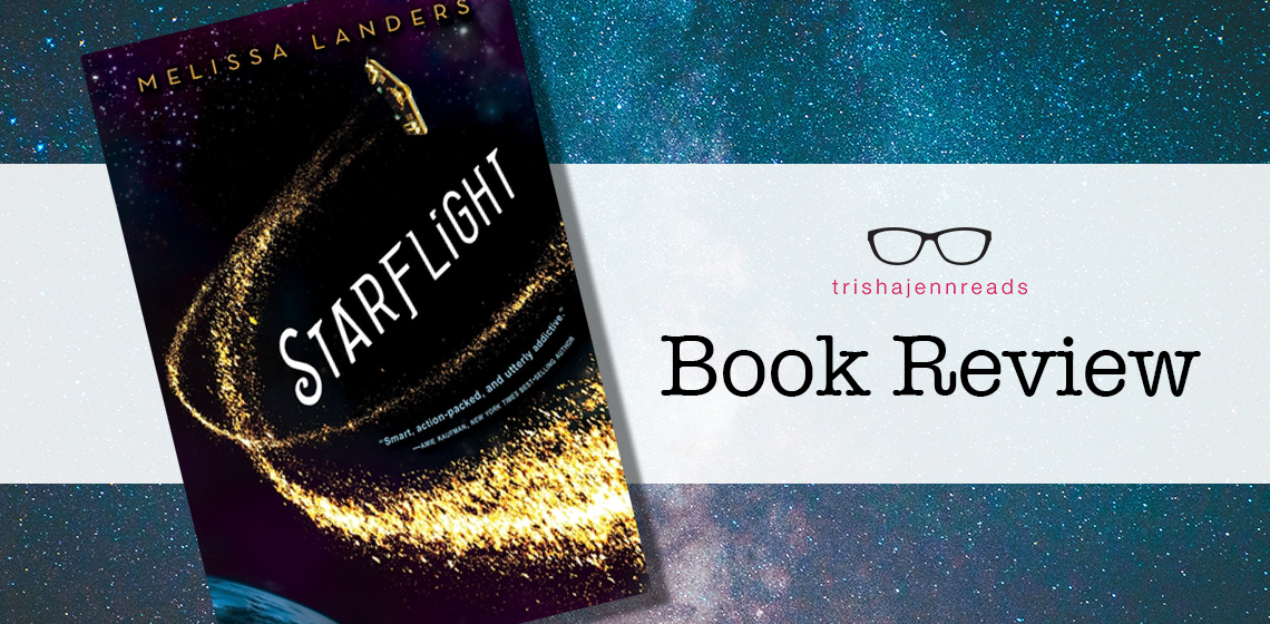 Starflight book review by trishajennreads