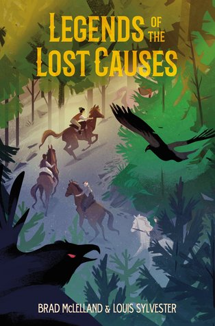 Legends of the Lost Causes by Brad McLelland and Louis Sylvester