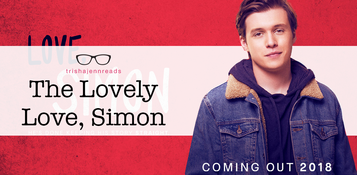 the lovely love, simon movie on trishajennreads