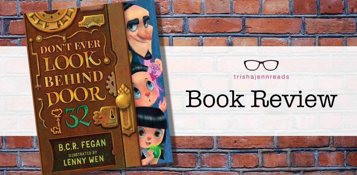 Book Review: Don't Ever Look Behind Door 32 on trishajennreads