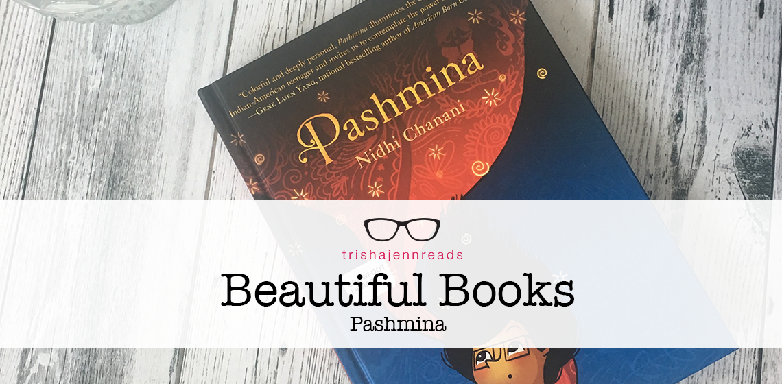 Beautiful Book: Pashmina on trishajennreads