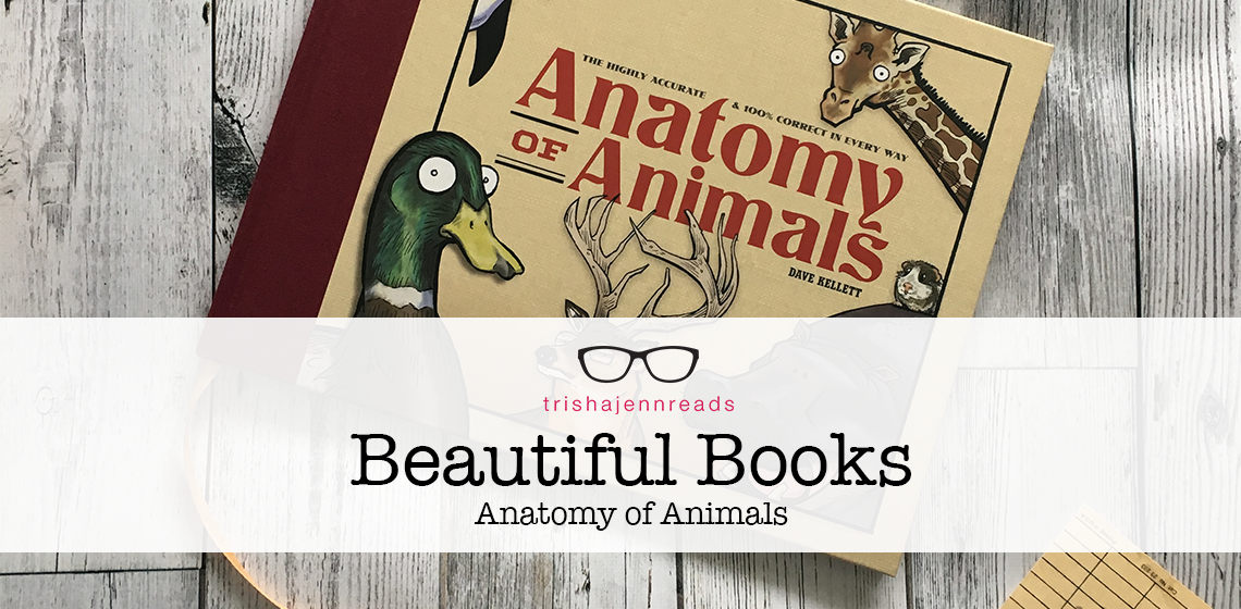 Anatomy of Animals by Dave Kellett on trishajennreads