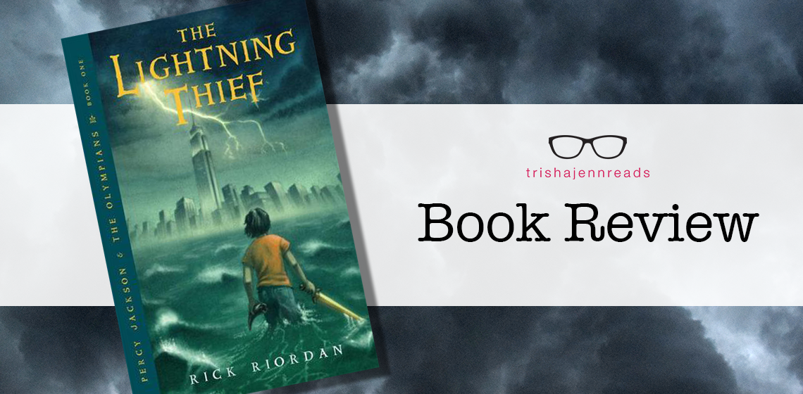 Book review: The Lightning Thief by Rick Riordan on trishajennreads