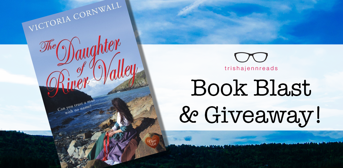 Book Blast and Giveaway - Daughter of the River Valley
