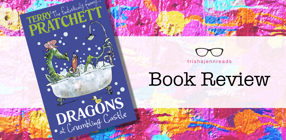 Book review: Dragons at Crumbling Castle by Terry Pratchett on trishajennreads.com
