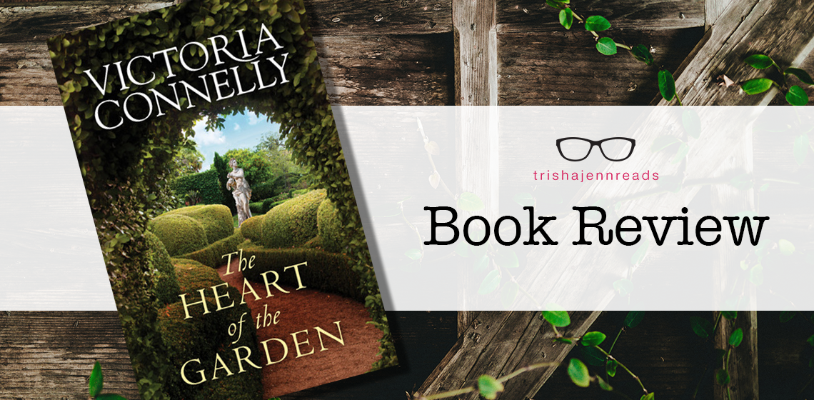 Book Review: The Heart of the Garden on trishajennreads