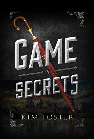 Game of Secrets by Kim Foster
