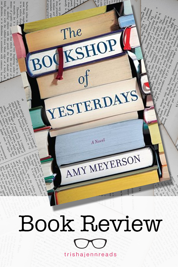 The Bookshop of Yesterdays Book Review on trishajennreads.com