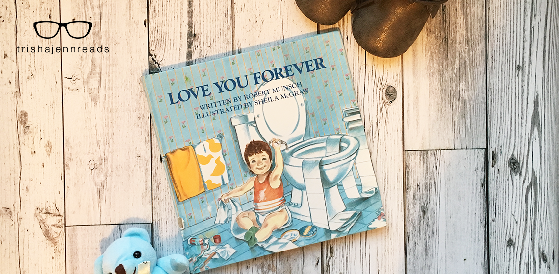 A Song for the Stillborn - the Origin of Robert Munsch's I'll Love You Forever on trishajennreads