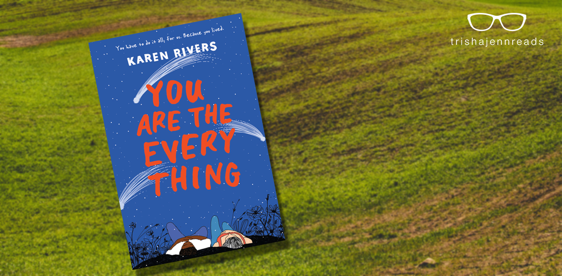 You Are The Everything by Karen Rivers, blog tour and giveaway on trishajennreads.com
