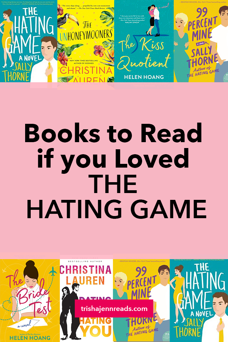 Books to read if you loved THE HATING GAME by Sally Thorne