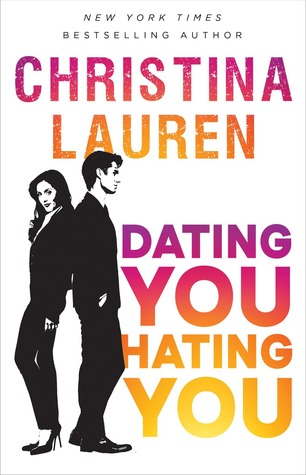 Dating You / Hating You book by Christina Lauren