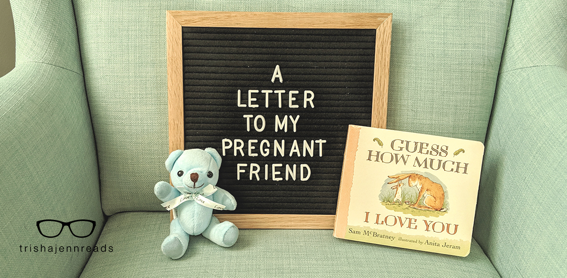 Image of a small blue teddy bear next to a letterboard and small book | A Letter to My Pregnant Friend after my pregnancy loss
