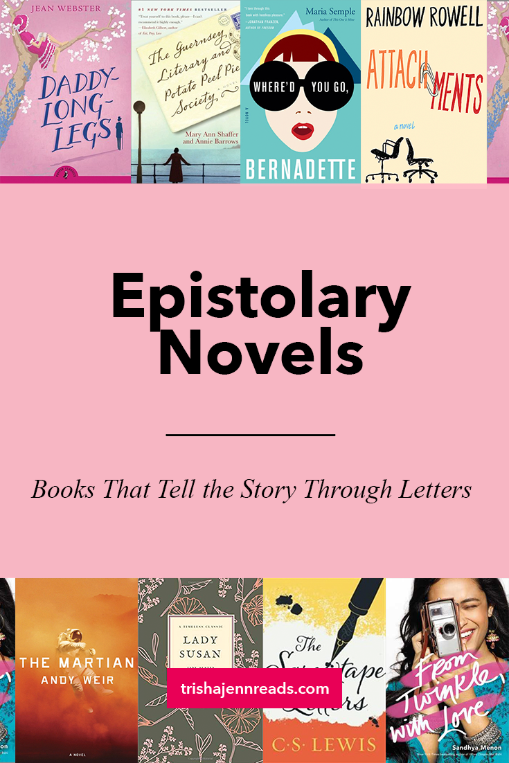Epistolary Novels - books that tell the story through letters on trishajennreads.com | book covers for the books mentioned in the article
