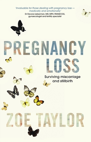 Pregnancy Loss by Zoe Taylor, book cover with butterflies on it