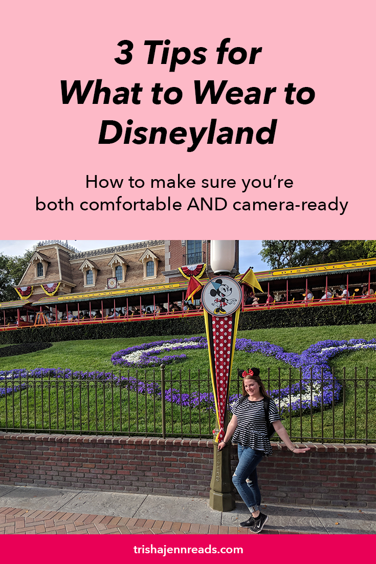 3 tips for what to wear at Disneyland to be both comfortable and camera ready on trishajennreads.com - photo of a woman in jeans and a t-shirt at Disneyland