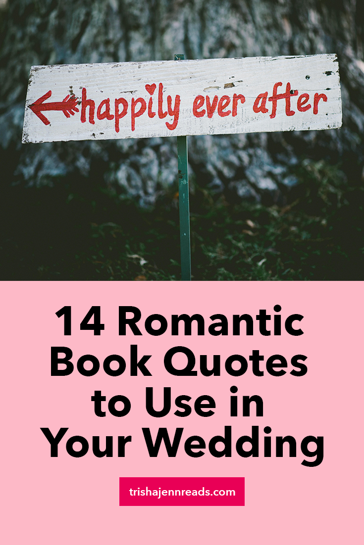 14 romantic book quotes to use in your wedding on trishajennreads.com | image: a happily ever after sign in front of a tree