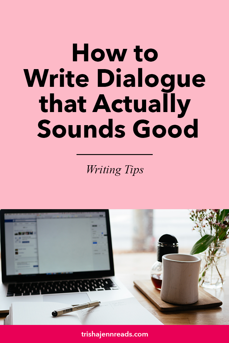 "How to Write Dialogue that Actually Sounds Good | Writing Tip |Image"" an open laptop and an open notebook"