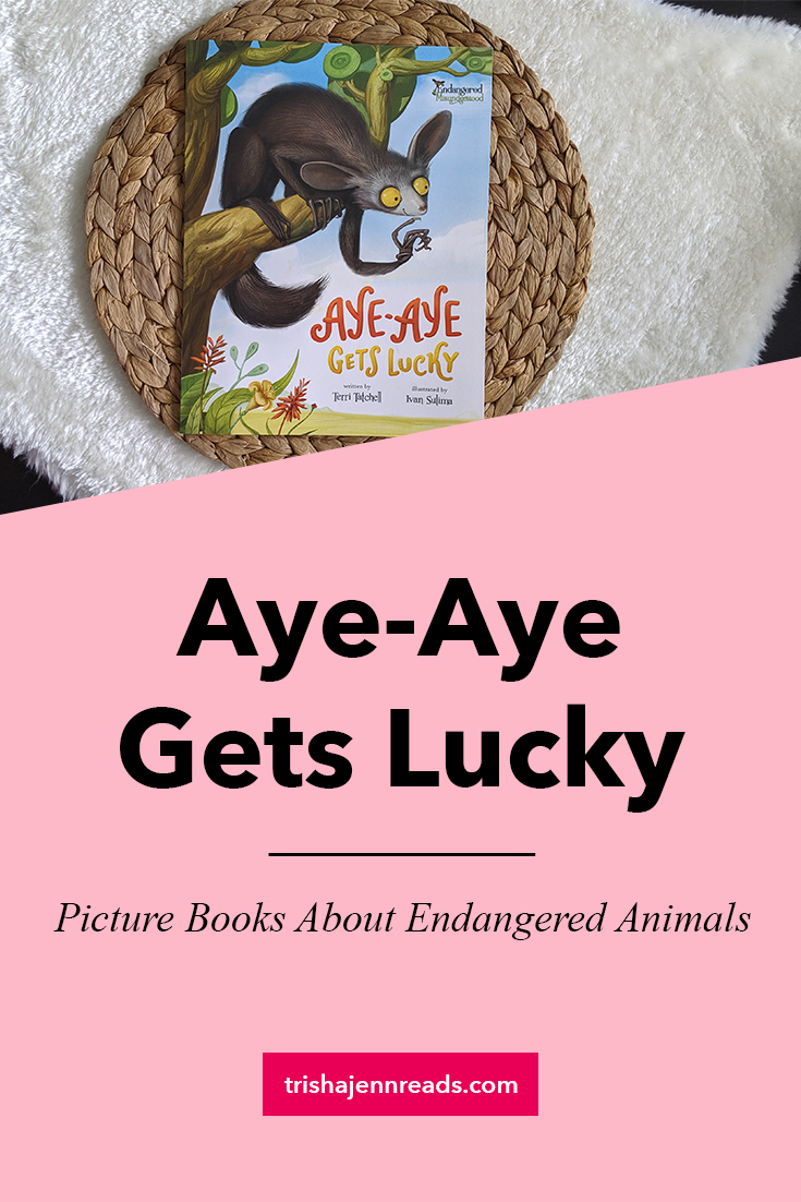 Aye-Aye Gets Lucky, picture books about endangered animals