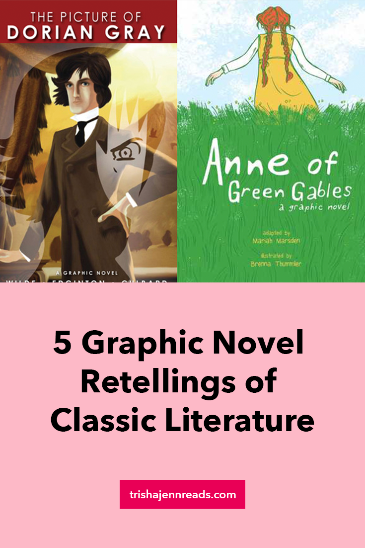 5 graphic novel retellings of classic literature