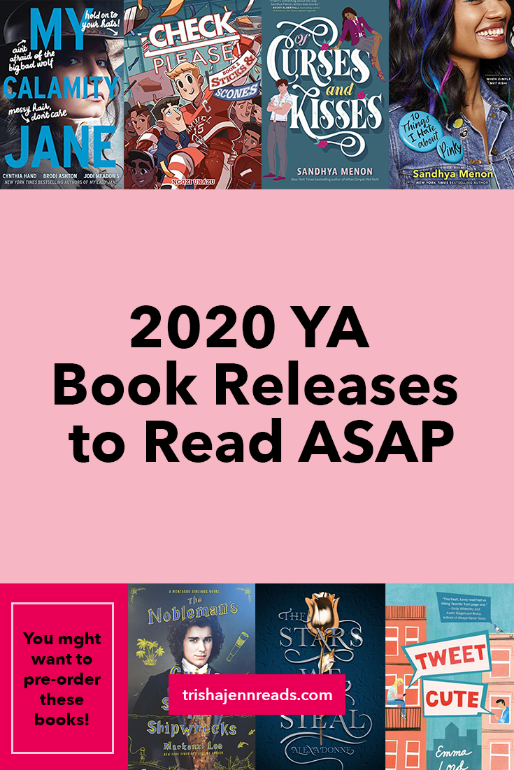 2020 YA Book Releases to Read ASAP on trishajennreads.com
