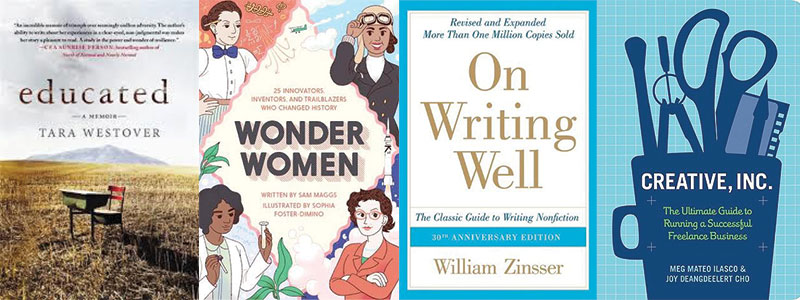 Book covers for Educated, Wonder Women, On Writing Well, Creative Inc.