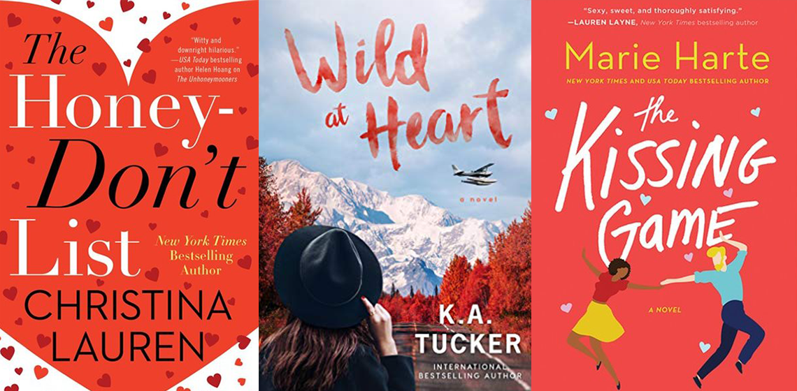 Book covers for The Honey-Don't List by Christina Lauren, Wild at Heart by K.A. Tucker, and The Kissing Game by Marie Harte