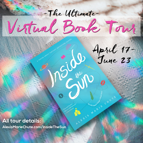 The ultimate virtual book tour: Inside the Sun by Alexis Marie Chute